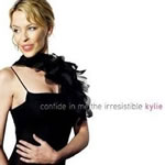 CONFIDE IN ME - THE IRRESISTIBLE KYLIE